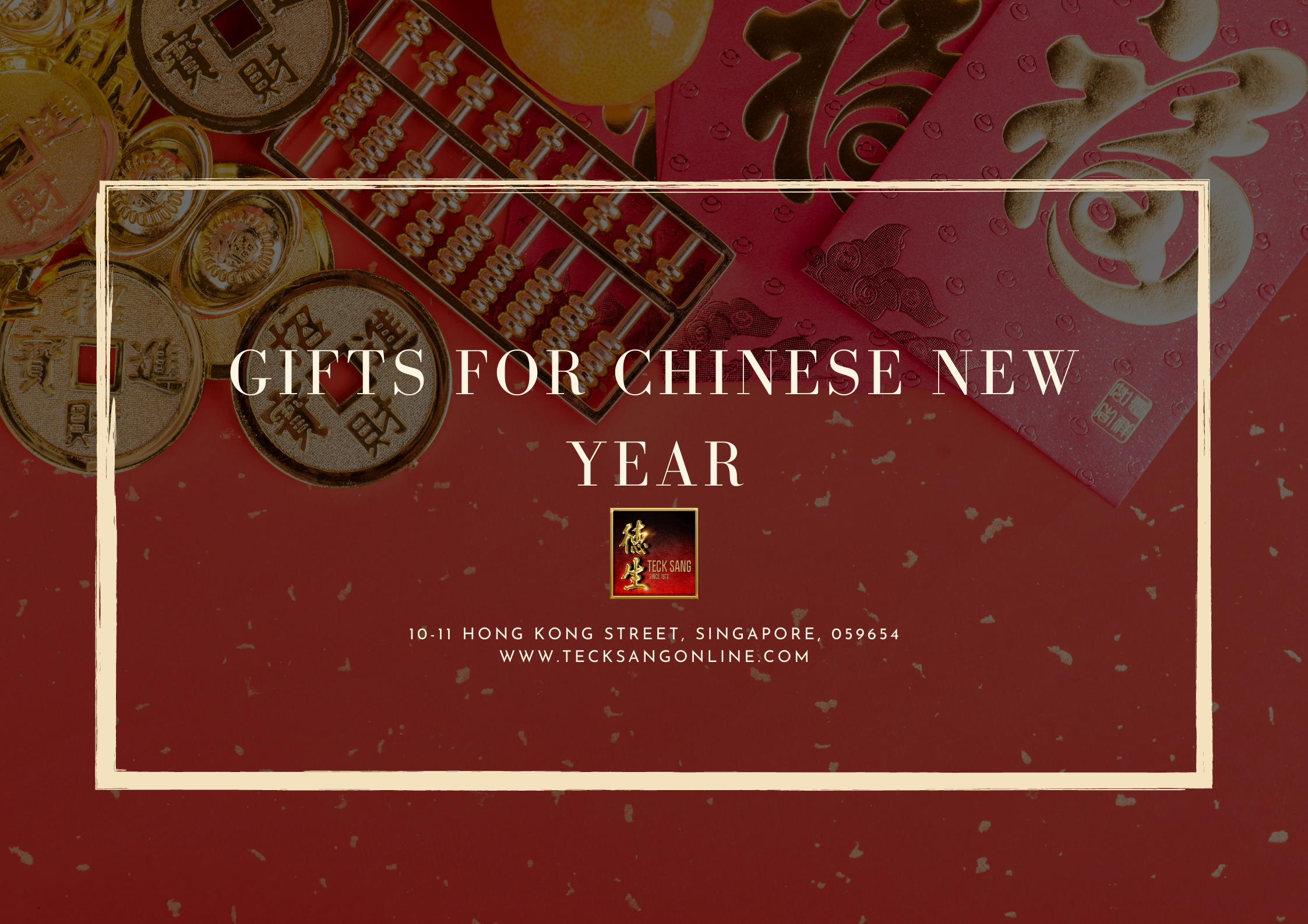 Gifts for Chinese New Year